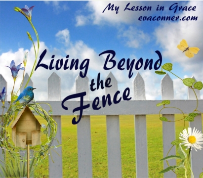 Living Beyond the Fences